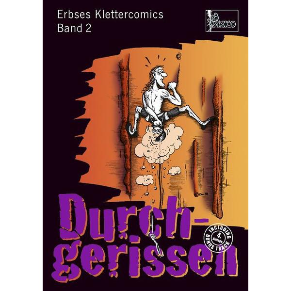 Erbses Klettercomics 02. Durchgerissen