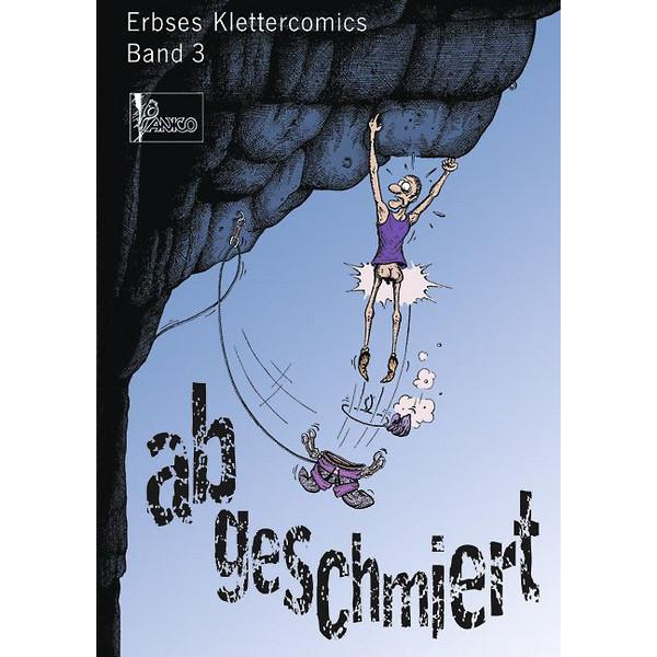 Erbses Klettercomics 03. Abgeschmiert