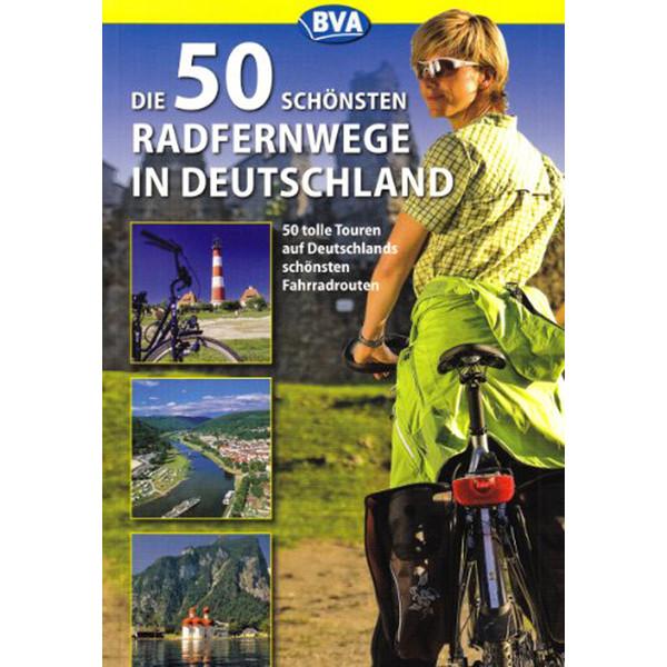 Die 50 schönsten Radfernwege