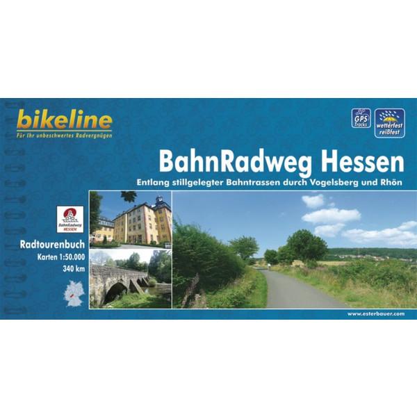 BIKELINE BAHNRADWEG HESSEN - Radwanderführer