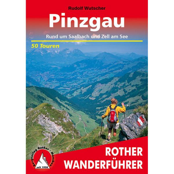 BVR PINZGAU, SAALBACH UND ZELL AM SEE - Wanderführer