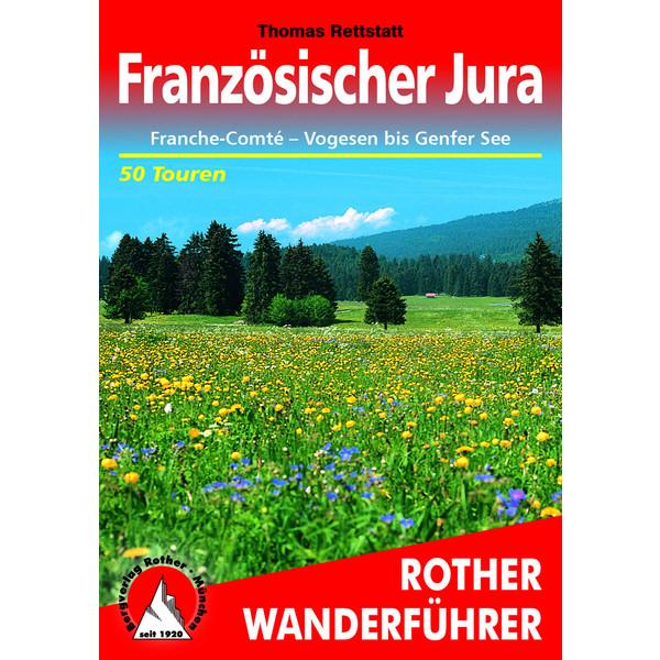 BVR FRANZÖSISCHER JURA - Wanderführer