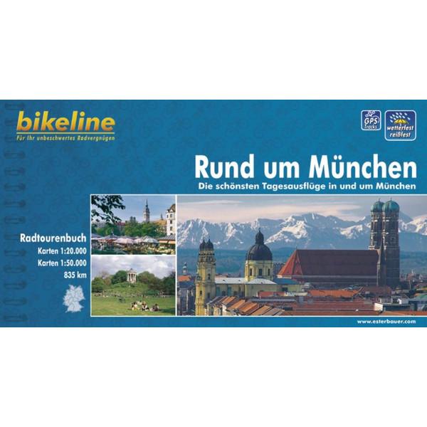 BIKELINE RUND UM MÜNCHEN - Radwanderführer