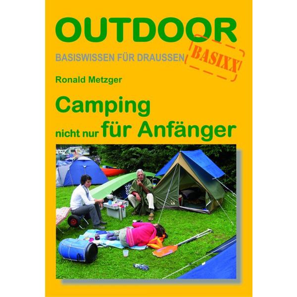 camping nicht nur f r anf nger camping nicht nur f r. Black Bedroom Furniture Sets. Home Design Ideas