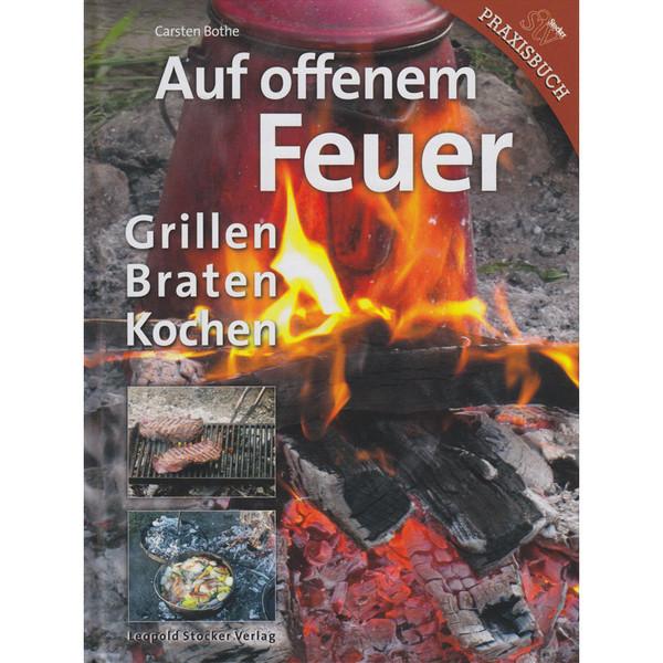 AUF OFFENEM FEUER - Kochbuch