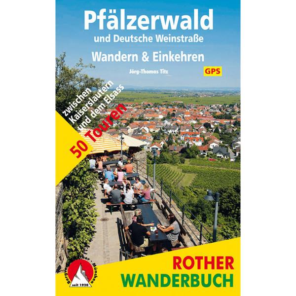 BVR PFÄLZERWALD UND DEUTSCHE WEINSTRAßE - Wanderführer