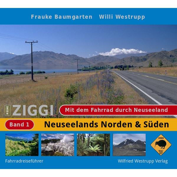 Mit dem Fahrrad durch Neuseeland Bd. 1
