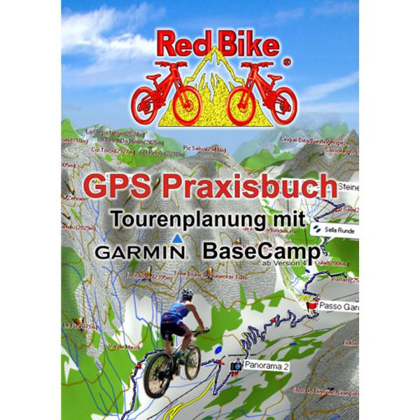 GPS PRAXISBUCH-TOURENPLANUNG MIT GARMIN -