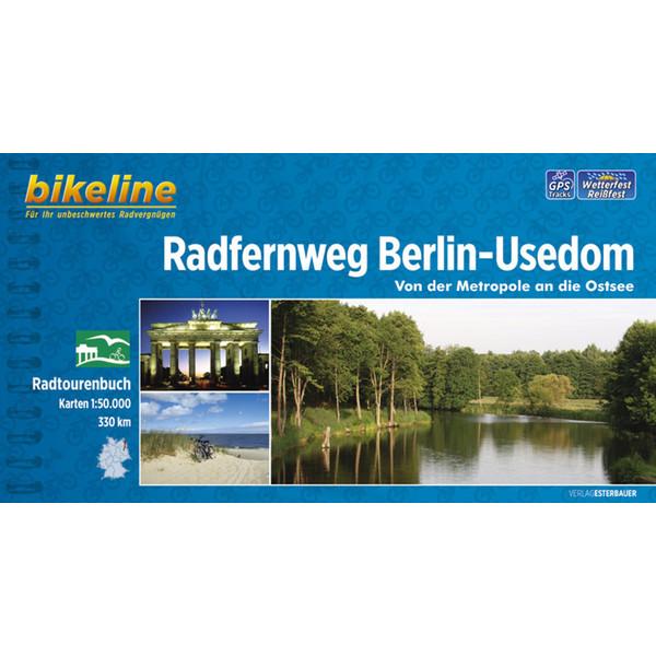 BIKELINE RADFERNWEG BERLIN-USEDOM - Radwanderführer