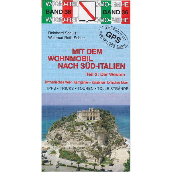 WOMO 36 Süd-Italien der Westen