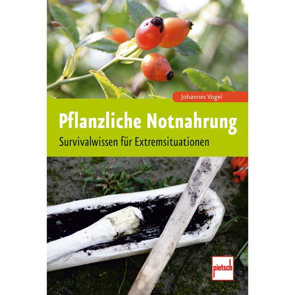 PFLANZLICHE NOTNAHRUNG - Survival Guide