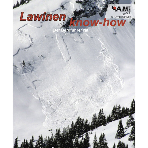 Lawinen know-how, 4. Auflage