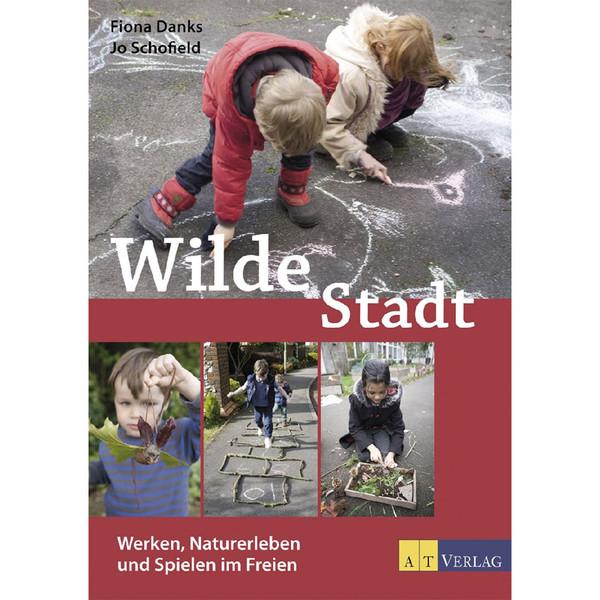 WILDE STADT - Kinderbuch