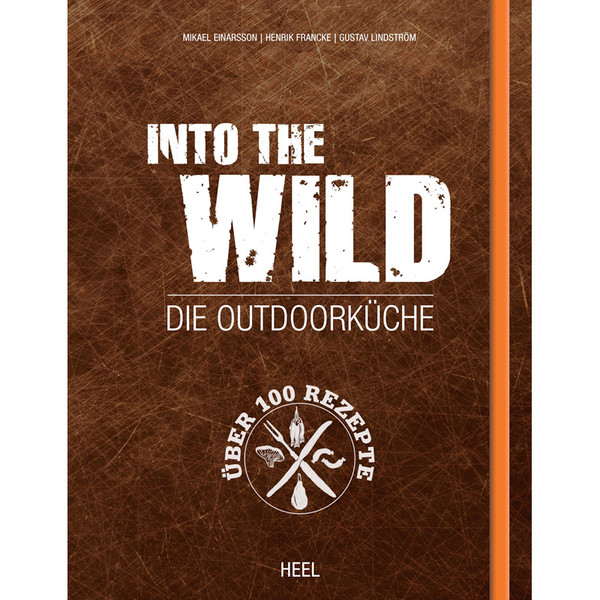 INTO THE WILD - Kochbuch