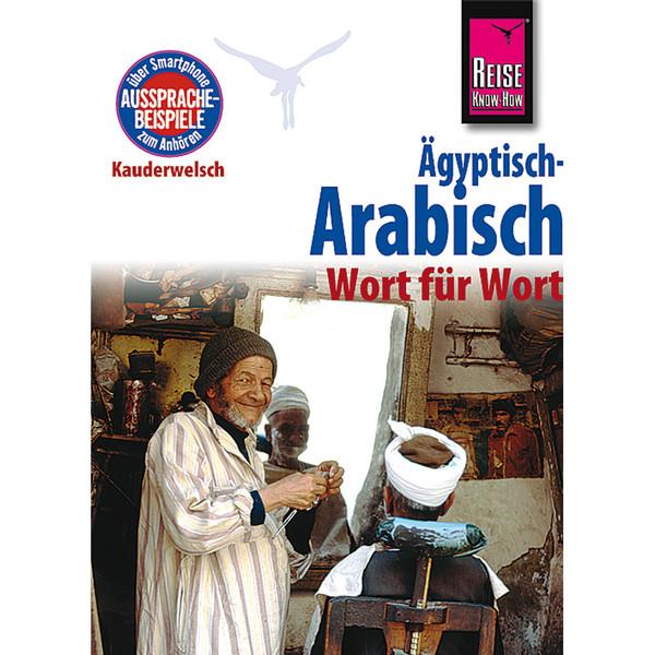 RKH Kauderwelsch Ägyptisch-Arabisch