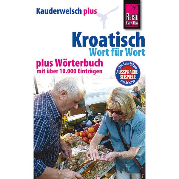 RKH KAUDERWELSCH PLUS KROATISCH - Sprachführer