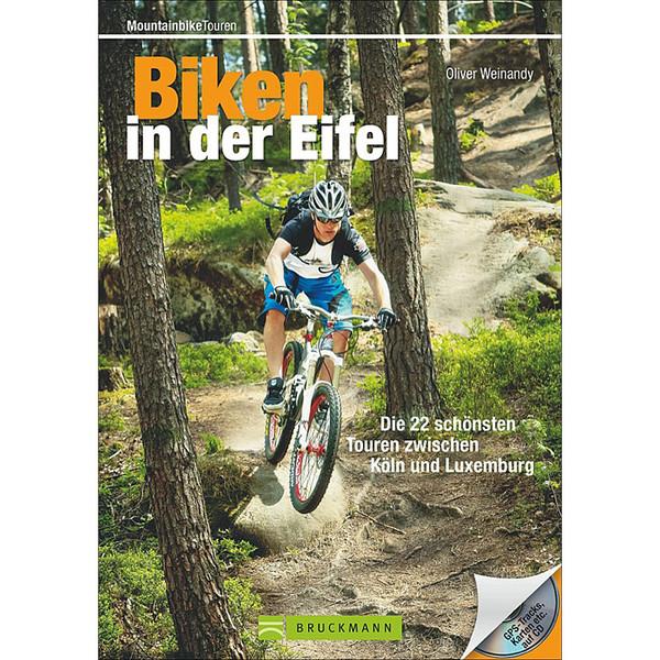 BIKEN IN DER EIFEL - Radwanderführer