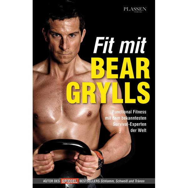 FIT MIT BEAR GRYLLS - Sportratgeber