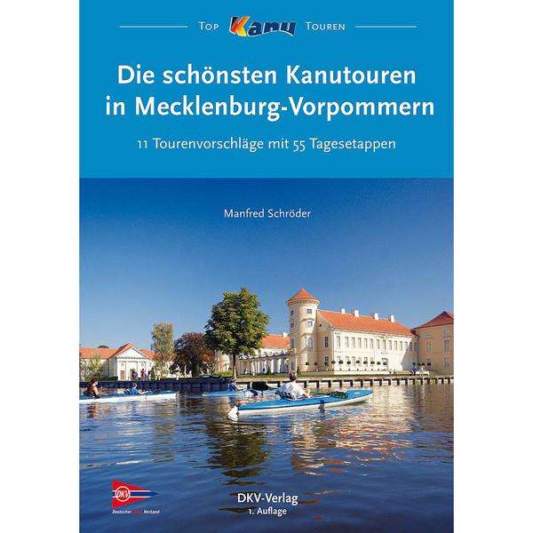 KANUTOUREN IN MECKLENBURG-VORPOMMERN - Gewässerführer
