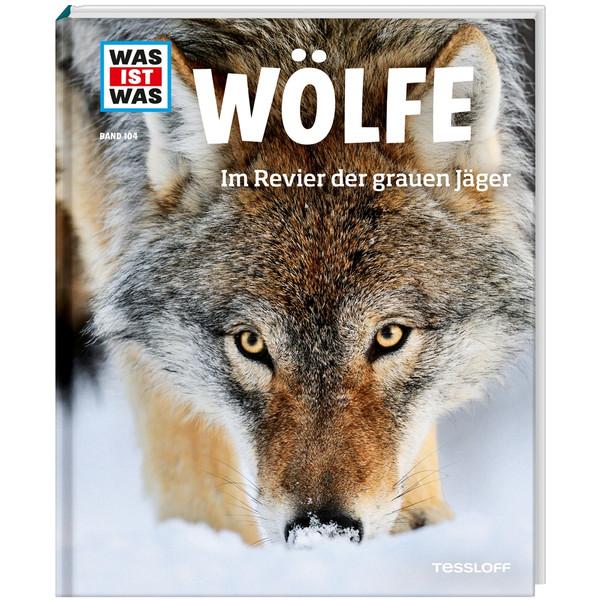 WAS IST WAS Wölfe