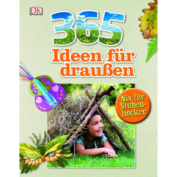 365 Ideen für draußen Kinder