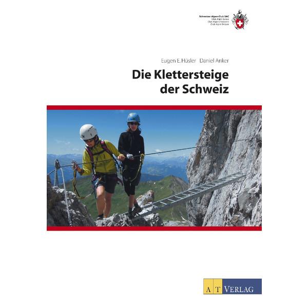 Die Klettersteige der Schweiz