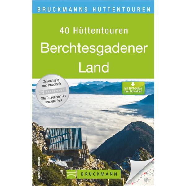 Hüttentouren Berchtesgadener Land