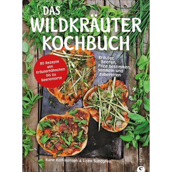 Das Wildkräuter Kochbuch