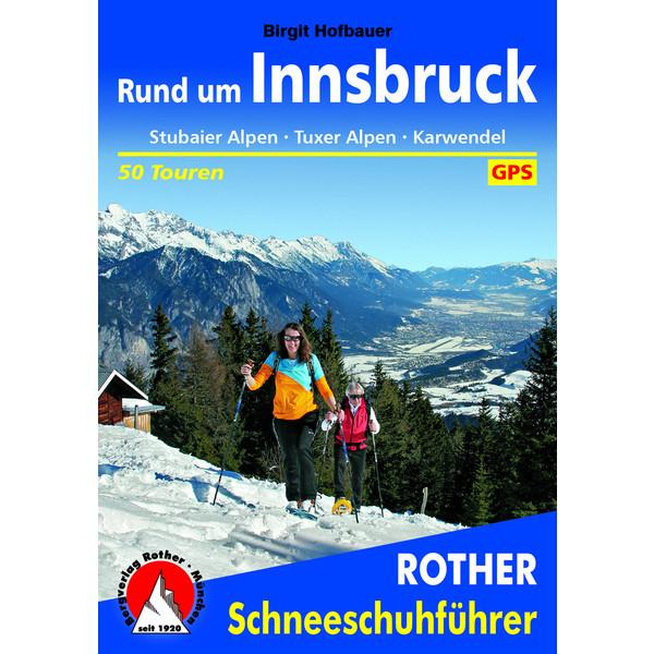 BvR Schneeschuhführer Rund um Innsbruck