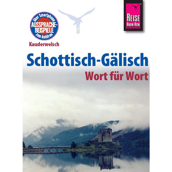 RKH Kauderwelsch Schottisch-Gälisch