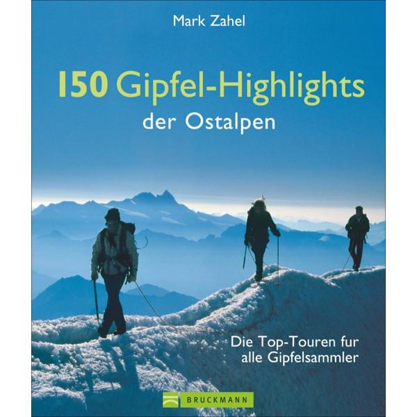 150 Gipfel-Highlights der Ostalpen