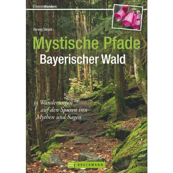 Mystische Pfade Bayerischer Wald