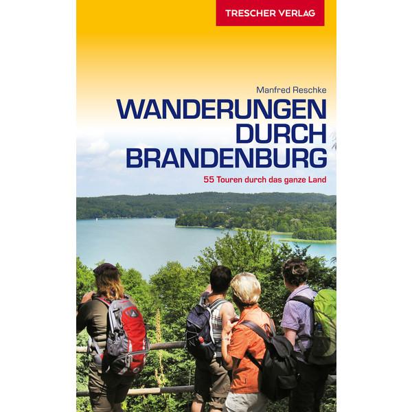 Trescher Wanderungen durch Brandenburg
