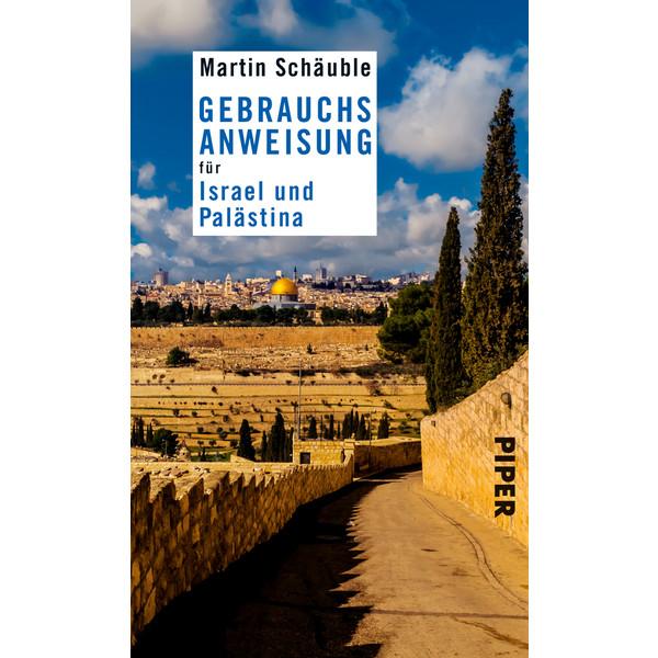Gebrauchsanweisung für Israel/Palästina