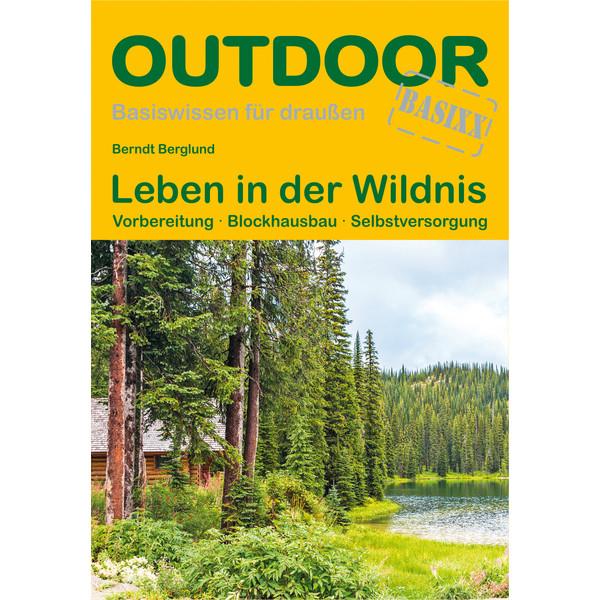 Leben in der Wildnis - Survival Guide