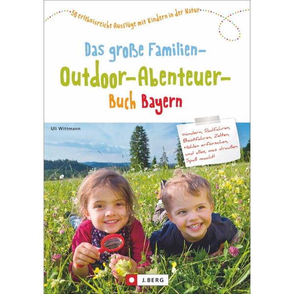 Familien-Outdoor-Abenteuer Bayern