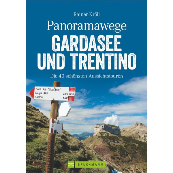 Panoramawege Gardasee & Trentino