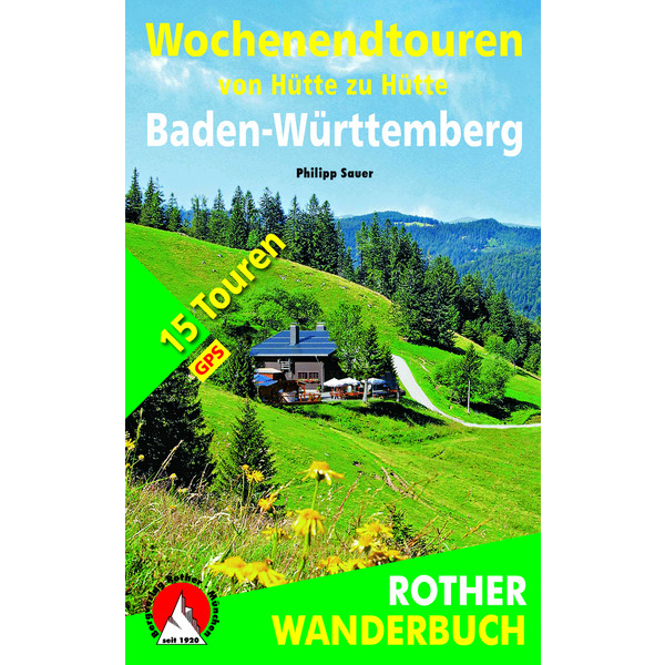WOCHENENDTOUREN VON HÜTTE ZU HÜTTE - Wanderführer