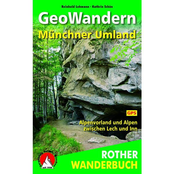 GEOWANDERN MÜNCHNER UMLAND - Wanderführer