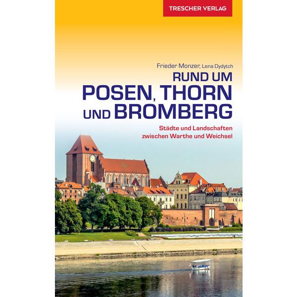 Trescher Posen, Thorn und Bromberg