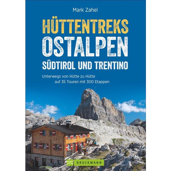 Hüttentreks Ostalpen - Südtirol/Trentino