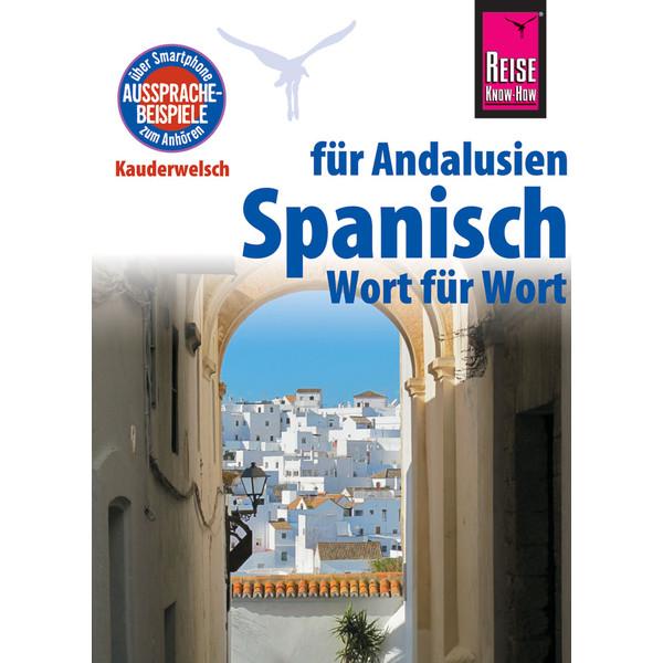 RKH Kauderwelsch Spanisch für Andalusien
