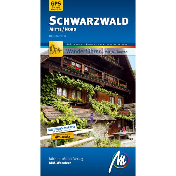 MMV WANDERFÜHRER SCHWARZWALD MITTE/NORD - Wanderführer