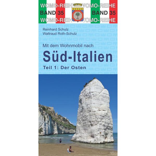 Womo 35 Süd-Italien Teil 1 Der Osten