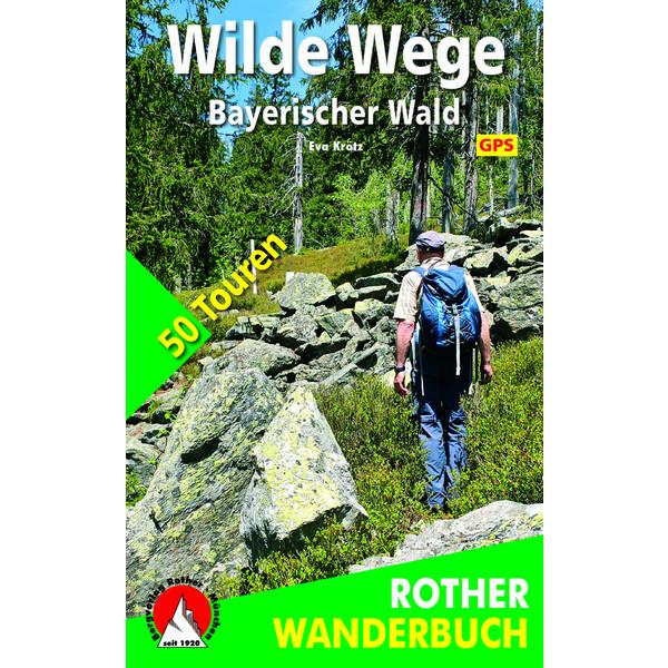 BvR Wilde Wege Bayerischer Wald