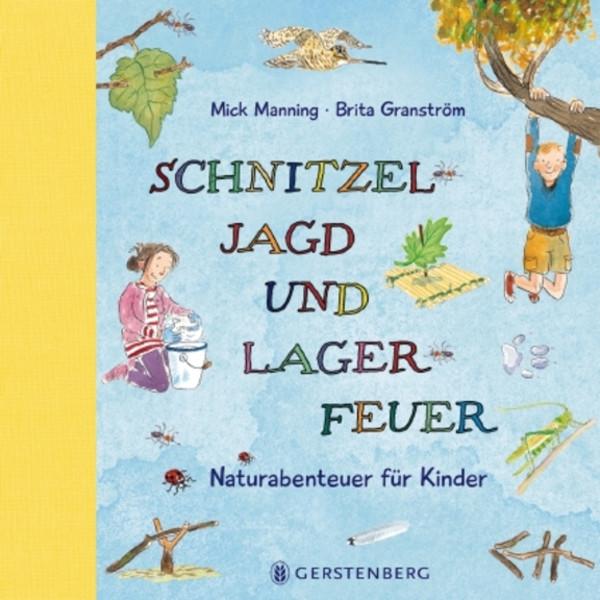 SCHNITZELJAGD UND LAGERFEUER - Kinderbuch