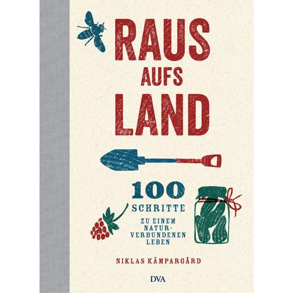RAUS AUFS LAND - Ratgeber