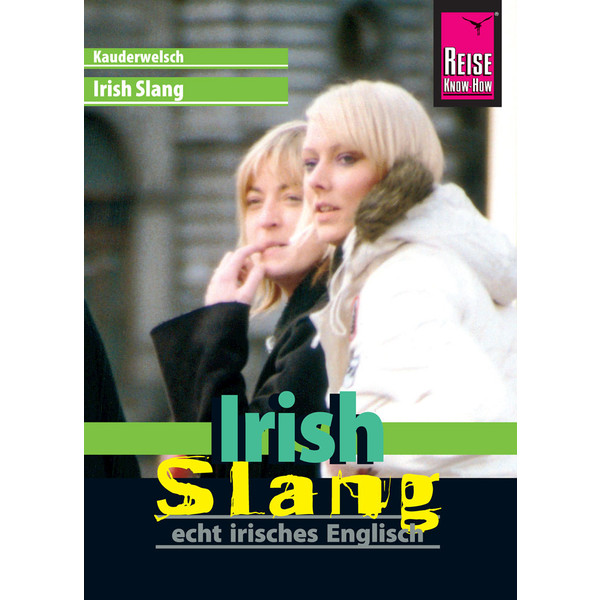 RKH Kauderwelsch Irish Slang