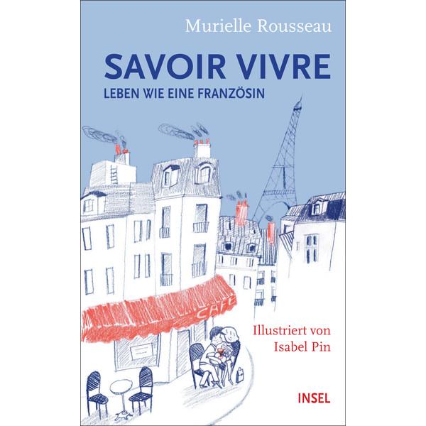 SAVOIR-VIVRE - Reisebericht