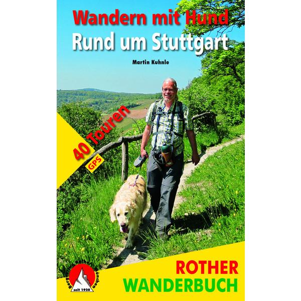 BVR WANDERN MIT HUND RUND UM STUTTGART - Wanderführer